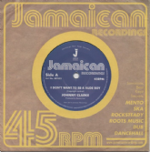 Johnny Clarke - I Don't Want To Be A Rude Boy / version (Jamaican Recordings) UK 7""